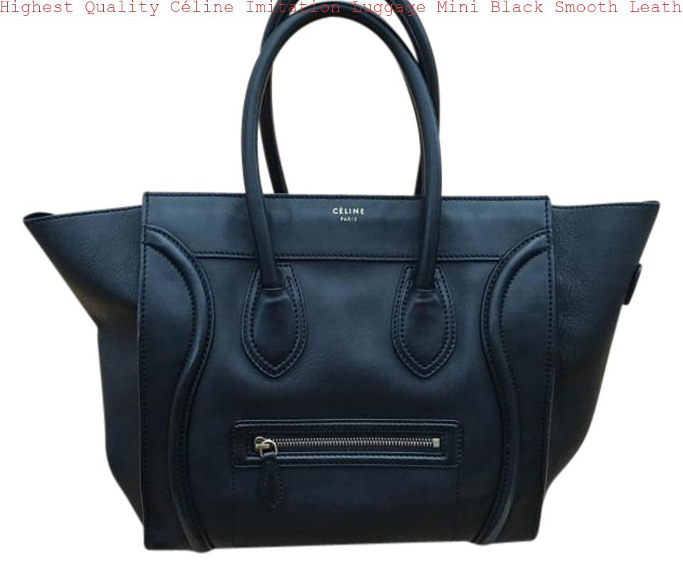 6a3fed2d96a Highest Quality Céline Imitation Luggage Mini Black Smooth Leather Tote  celine replica mini belt bag