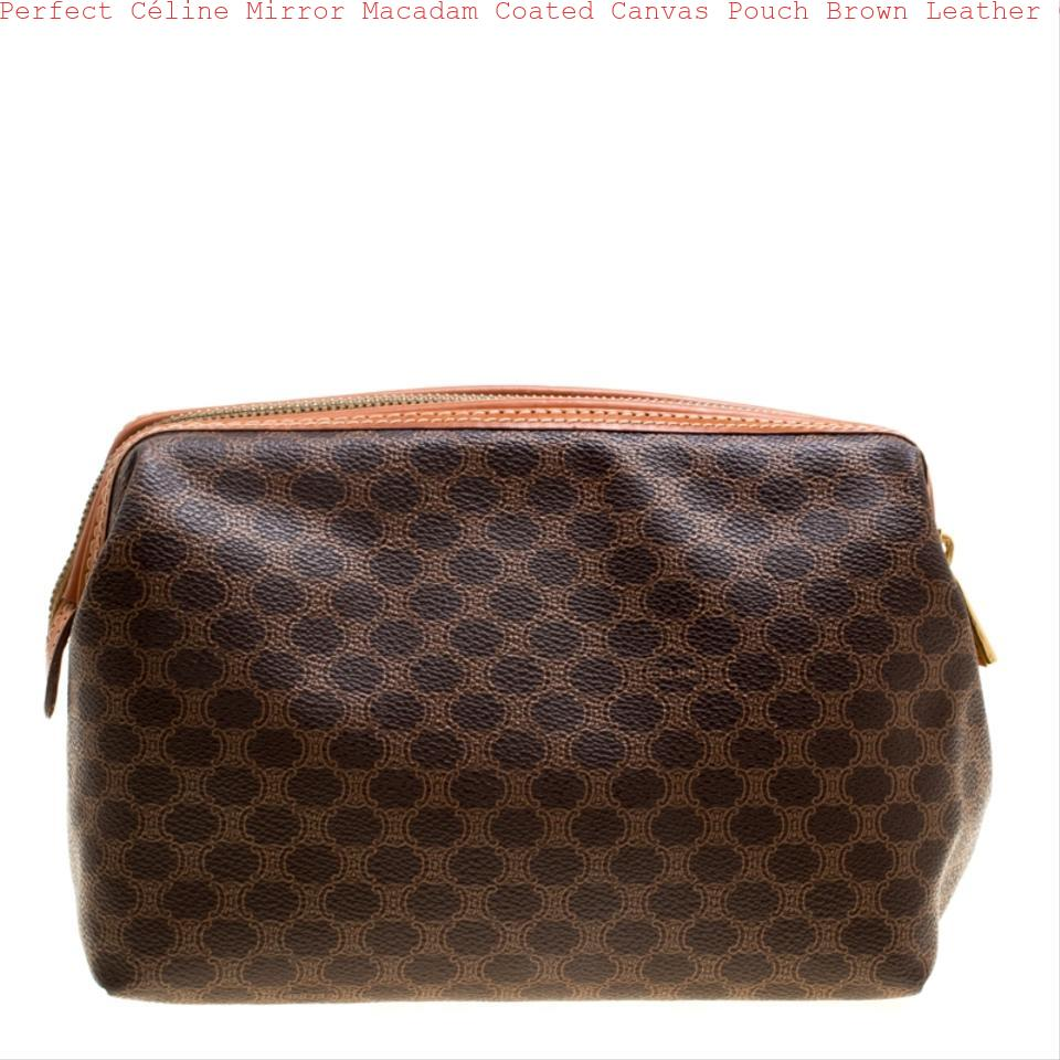 Perfect Céline Mirror Macadam Coated Canvas Pouch Brown Leather Clutch how  to spot fake celine replica box bag 977f63ccd3f2a